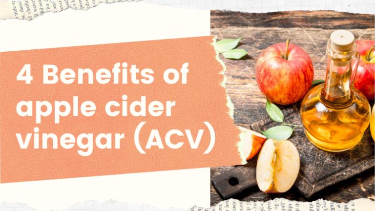 4-Benefits of apple cider vinegar (ACV) cover photo