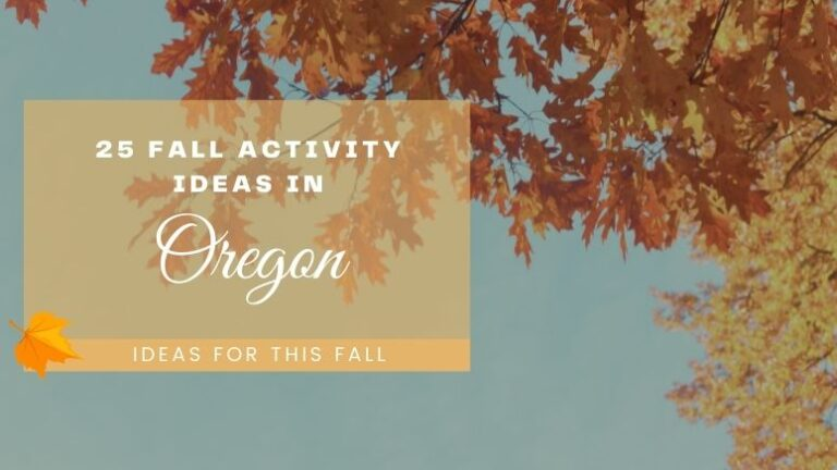 25 Fall Activity Ideas in Oregon